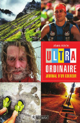 Joan Roch Ultra ordinaire journal d'un coureur
